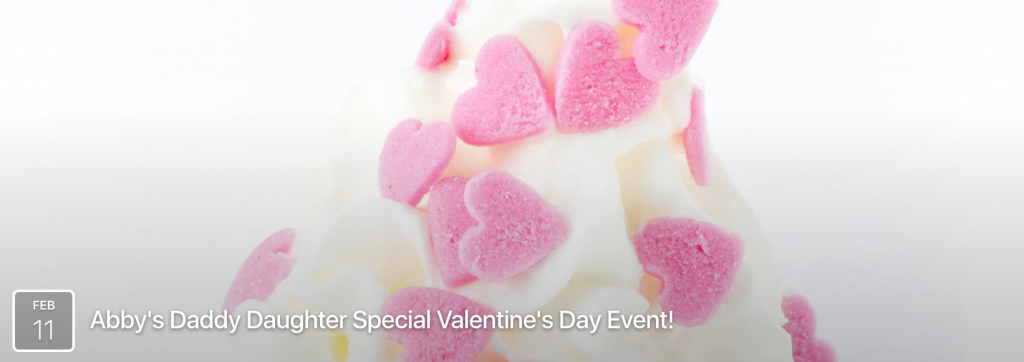 Abby's Ice Cream Daddy Daughter Valentine's Day Event
